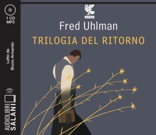 copertina Trilogia del ritorno Audiolibro CD