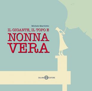 copertina Il gigante, il topo e Nonna Vera
