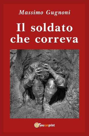 copertina Il soldato che correva