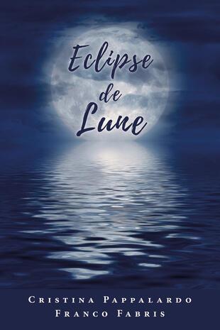 copertina Eclipse de lune. Testo italiano a fronte
