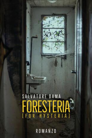 copertina Foresteria (for hysteria)
