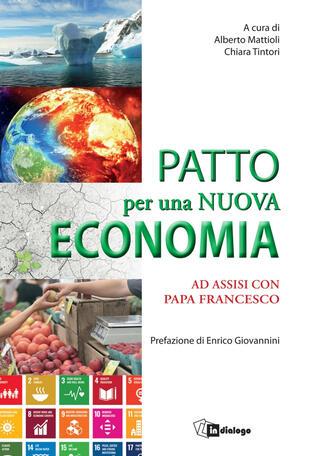 copertina Patto per una nuova economia. Ad Assisi con papa Francesco