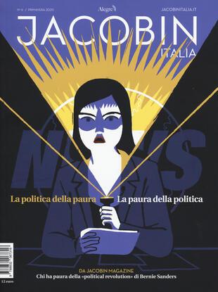 copertina Jacobin Italia (2020). Vol. 6: La politica della paura. La paura della politica