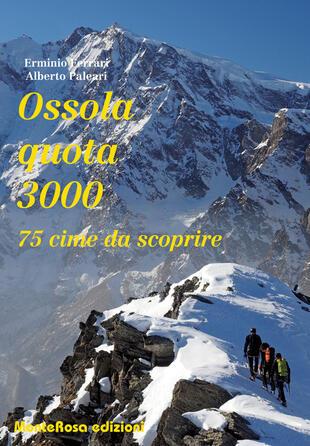 copertina Ossola quota 3000. 75 cime da scoprire