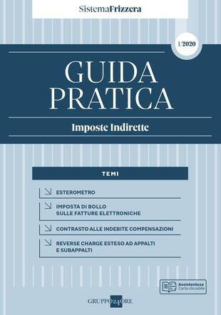 copertina Guida pratica fiscale. Imposte indirette 2020. Vol. 1A