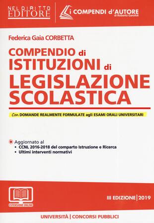 copertina Compendio di istituzioni di legislazione scolastica. Con espansione online
