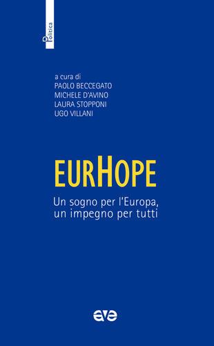 copertina EurHope. Un sogno per l'Europa, un impegno per tutti