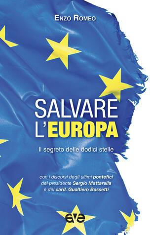 copertina Salvare l'Europa. Il segreto delle dodici stelle