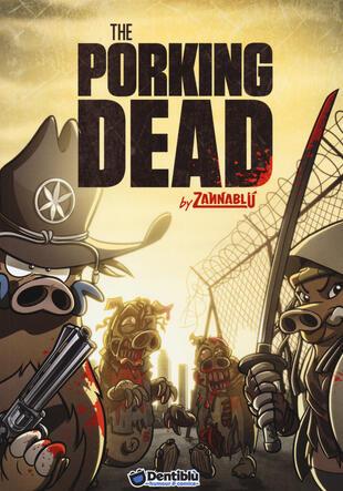 copertina The porking dead. Zannablù