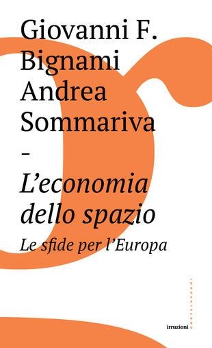 copertina L' economia dello spazio: le sfide per l'Europa