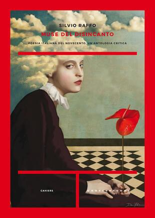copertina Muse del disincanto. Poesia italiana del Novecento. Un'antologia critica