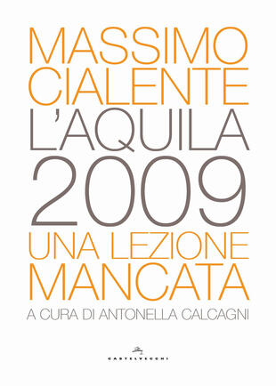 copertina L'Aquila 2009. Una lezione mancata
