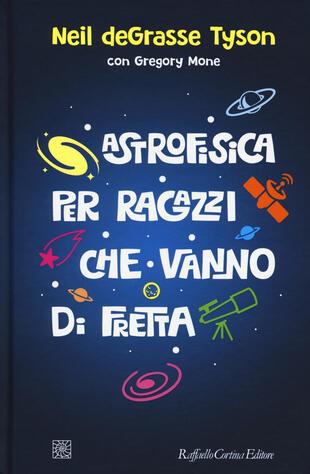 copertina Astrofisica per ragazzi che vanno di fretta