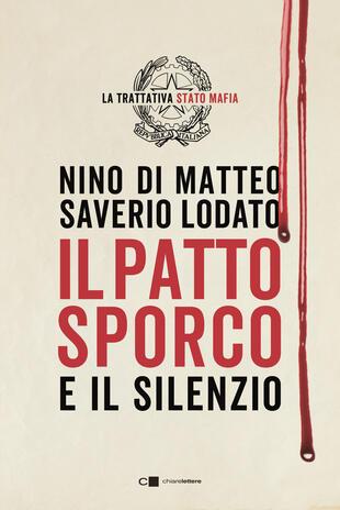 """""""Il patto sporco"""": firmacopie con Nino di Matteo a Palermo"""