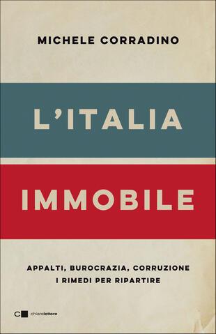 """Michele Corradino presenta """"L'Italia Immobile"""" in un evento promosso da Confindustria Servizi HCFS"""