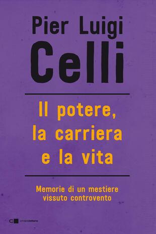 """Pier Luigi Celli presenta """"La manutenzione dei ricordi"""""""