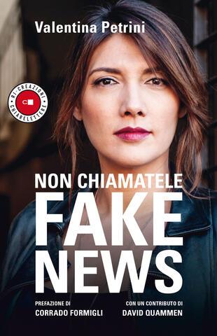 """Tlon, Festa della Filosofia: Valentina Petrini presenta """"Non chiamatele fake news"""""""