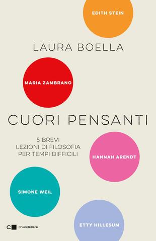 """Laura Boella presenta """"Cuori pensanti. 5 brevi lezioni di filosofia per tempi difficili"""""""