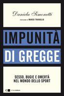 """Daniela Simonetti presenta """"Impunità di gregge"""""""