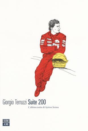 copertina Suite 200. L'ultima notte di Ayrton Senna