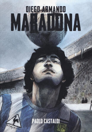 copertina Diego. Una biografia di Diego Armando Maradona
