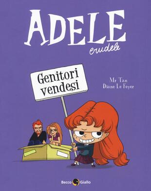 copertina Adele crudele. Vol. 8: Genitori vendesi