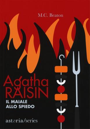 copertina Agatha Raisin – Il maiale allo spiedo