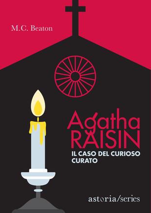 copertina Agatha Raisin - Il caso del curioso curato