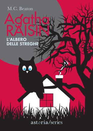 copertina Agatha Raisin - L'albero delle streghe