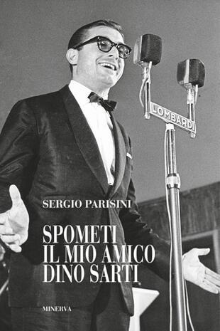 copertina Spometi: il mio amico Dino Sarti