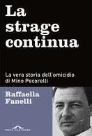 Raffaella Fanelli presenta 'La strage continua' a Casapesenna