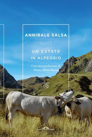 Annibale Salsa presenta 'Un'estate in alpeggio' a Madonna di Campiglio