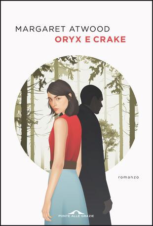 copertina Oryx e Crake