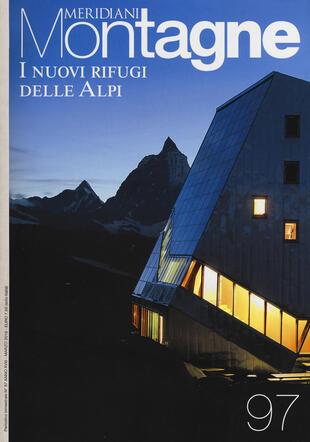 copertina I nuovi rifugi delle Alpi. Con cartina