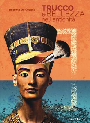 copertina Trucco e bellezza nell'antichità
