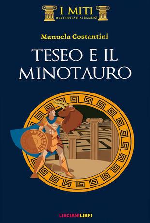 copertina Teseo e il minotauro. Ediz. illustrata