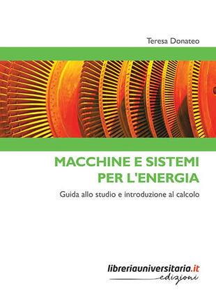 copertina Macchine e sistemi per l'energia. Guida allo studio e introduzione al calcolo