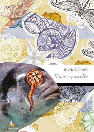 copertina Il pesce porcello