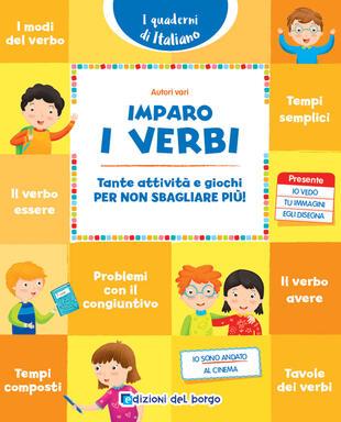copertina Imparo i verbi. Tante attività e giochi per non sbagliare più!