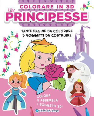 copertina Principesse. Colorare in 3D. Ediz. illustrata