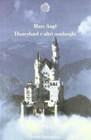 copertina Disneyland e altri nonluoghi