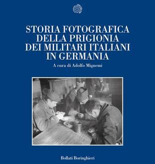copertina Storia fotografica della prigionia dei militari italiani in Germania