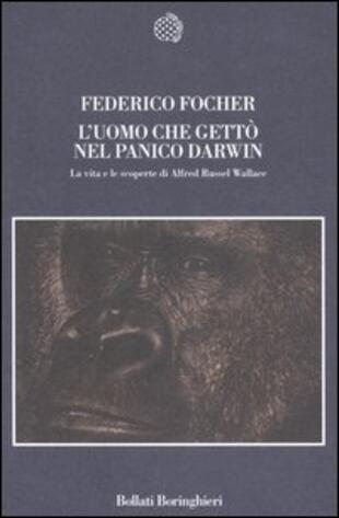 copertina L'uomo che gettò nel panico Darwin