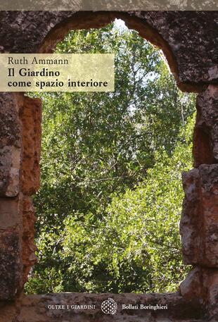 copertina Il giardino com e spazio interiore