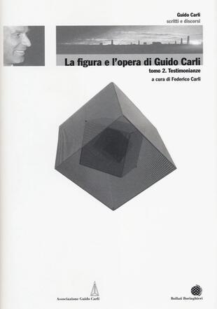 copertina La figura e l'opera di Guido Carli: 6/2
