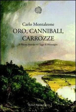 copertina Oro, cannibali, carrozze