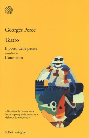 copertina Teatro: Il posto delle patate preceduto da L'aumento