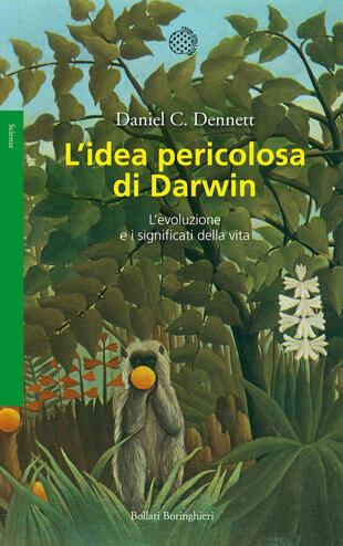 copertina L'idea pericolosa di Darwin