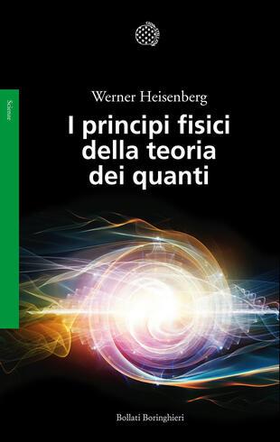 copertina I principi fisici della teoria dei quanti