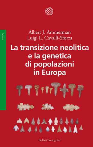 copertina La transizione neolitica e la genetica di popolazioni in Europa